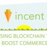 【ICO】Wavesで構築された顧客ロイヤリティプラットフォームの仮想通貨「Incent(インセント)」についてまとめてみた