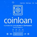 【ICO】保有している仮想通貨を担保に法定通貨を融資してもらえる「CoinLoan(コインローン)」についてまとめてみた