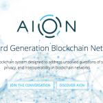 【仮想通貨】第3世代ブロックチェーンネットワークの仮想通貨「AION(アイオン)」についてまとめてみた
