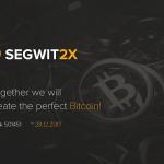 【仮想通貨】中止されたはずのBitcoin(ビットコイン)Segwit2xが復活!?12月28日頃にフォークする!?情報についてまとめてみた