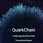 【ICO】シャーディングを利用した大容量のP2Pトランザクションシステムの仮想通貨「Quarkchain(QKC)」についてまとめてみた