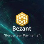 【ICO】分散型決済サービスプラットフォームの仮想通貨「Bezant(BZNT)」についてまとめてみた