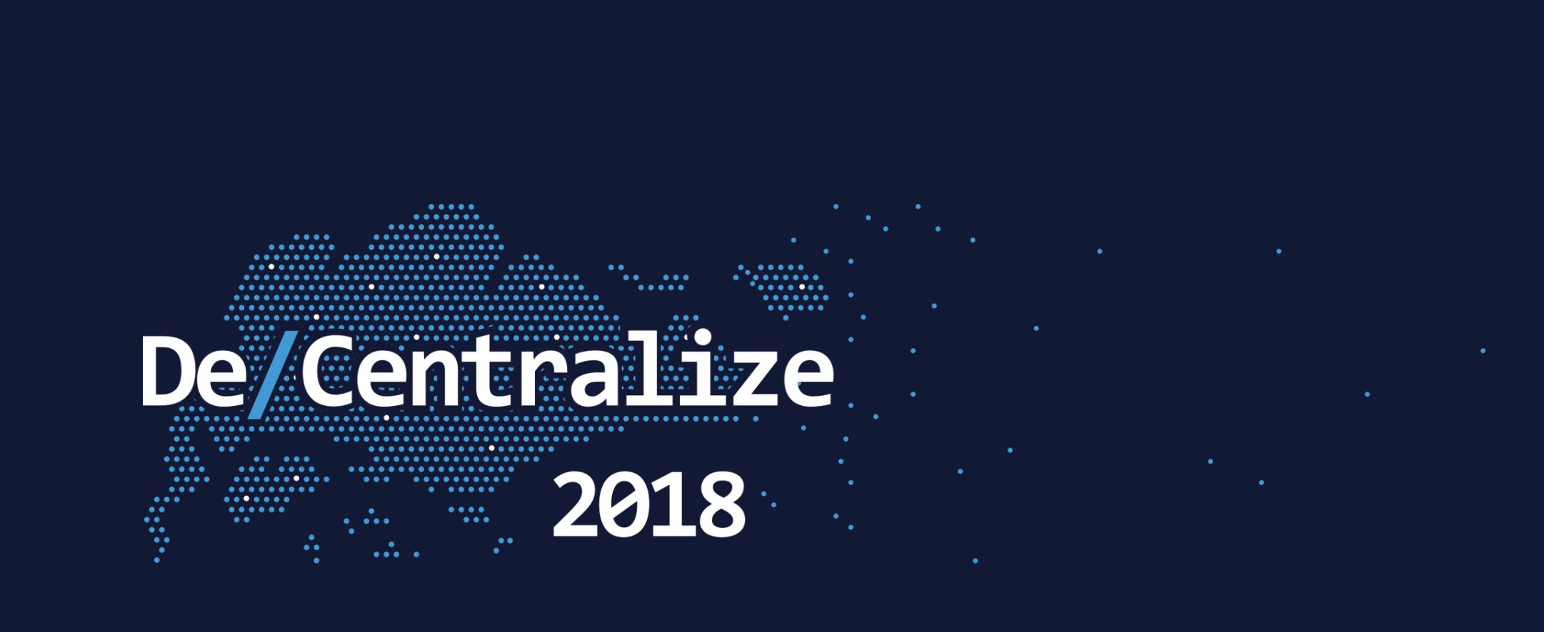 De/Centralize 2018 仮想通貨